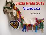 Report Jízda králů 2012